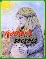 'Mother's Secrets' by Adam Podlecki