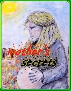 'Mother's Secrets' by Adam Podlecki
