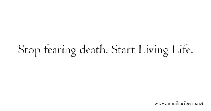 Stop fearing death (poem)